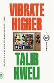 Vibrate Higher (eBook, ePUB)