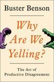 Why Are We Yelling? (eBook, ePUB)