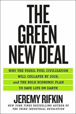 The Green New Deal (eBook, ePUB) - Rifkin, Jeremy