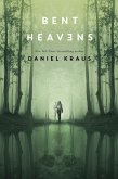 Bent Heavens (eBook, ePUB)