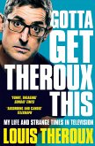 Gotta Get Theroux This (eBook, ePUB)