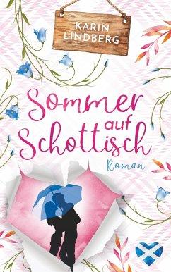 Sommer auf Schottisch - Lindberg, Karin