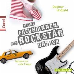 Meine Freundinnen, der Rockstar und ich (MP3-Download) - Hoßfeld, Dagmar