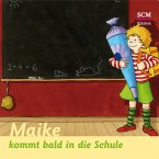 Maike kommt bald in die Schule (MP3-Download)