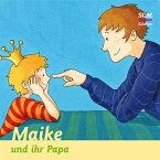 Maike und ihr Papa (MP3-Download)
