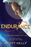 Endurance, Young Readers Edition : My Year in Space and How I Got There