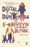 Dijital Dünyada E-Beveyn