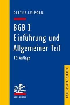 BGB I: Einführung und Allgemeiner Teil - Leipold, Dieter