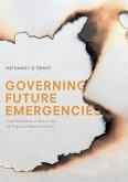 Governing Future Emergencies