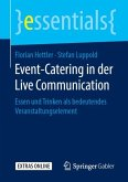 Event-Catering in der Live Communication