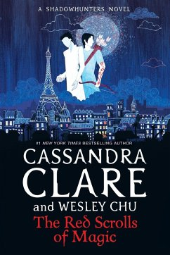 The Eldest Curses 1. The Red Scrolls of Magic - Clare, Cassandra; Chu, Wesley