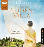 Im Glanz der Seidenvilla / Seidenvilla-Saga Bd.2 (2 MP3-CDs)