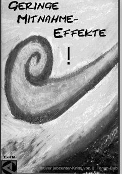 Geringe Mitnahme-Effekte! (eBook, ePUB)