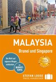 Stefan Loose Reiseführer Malaysia, Brunei und Singapore (eBook, PDF)