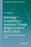 Promoting Competition in Innovation Through Merger Control in the ICT Sector (eBook, PDF)