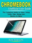 Chromebook Unofficial User Guide (eBook, ePUB)