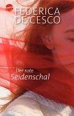 Der rote Seidenschal / Seidenschal Trilogie Bd.1 (Mängelexemplar)
