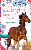 Ein Wunschpferd kommt selten allein / Pepper und Flo Bd.1 (Mängelexemplar)