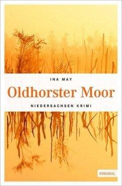 Oldhorster Moor (Mängelexemplar) - May, Ina