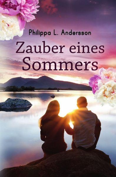 Zauber eines Sommers - Andersson, Philippa L.