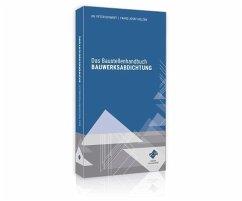 Das Baustellenhandbuch BAUWERKSABDICHTUNG - Schmidt, Peter; Hölzen, Franz-Josef