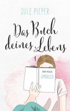 Das Buch deines Lebens - Pieper, Jule
