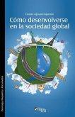 Como desenvolverse en la sociedad global
