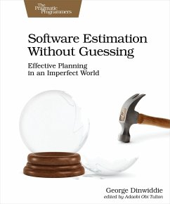 Software Estimation Without Guessing - Dinwiddie, George