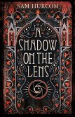 A Shadow on the Lens (eBook, ePUB)