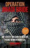 Operation Jihadi Bride (eBook, ePUB)