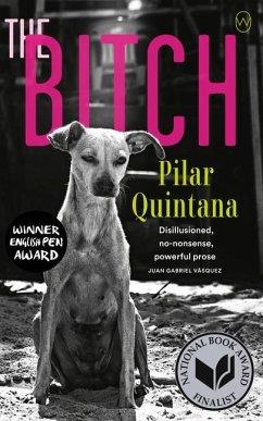 The Bitch - Quintana, Pilar