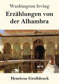 Erzählungen von der Alhambra (Großdruck)