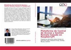 Plataforma de Control de Acceso y Gestión Remota basado en RaspberryPi - Cedeño Ramos, Dennys Andres; Moncayo Solis, Luis Eduardo