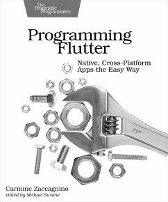 Programming Flutter: Native, Cross-Platform Apps the Easy Way - Zaccagnino, Carmine