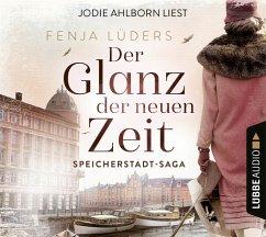Der Glanz der neuen Zeit / Speicherstadt-Saga Bd.2 (6 Audio-CDs) - Lüders, Fenja