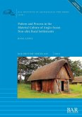 Pattern and Process in the Material Culture of Anglo-Saxon Non-elite Rural Settlements