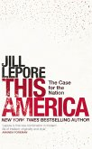 This America: The Case for the Nation (eBook, ePUB)