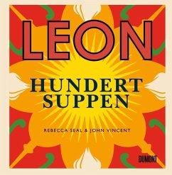 Leon. Hundert Suppen (Mängelexemplar) - Seal, Rebecca; Vincent, John
