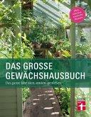Das große Gewächshausbuch für Einsteiger und Fortgeschrittene (eBook, ePUB)