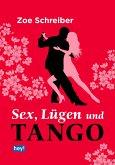 Sex, Lügen und Tango (eBook, ePUB)