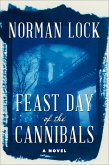 Feast Day of the Cannibals (eBook, ePUB)