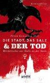 Die Stadt, das Salz und der Tod (Mängelexemplar)