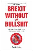 Brexit Without The Bullshit (eBook, ePUB)