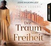 Der Traum von Freiheit / Speicherstadt-Saga Bd.3 (6 Audio-CDs)