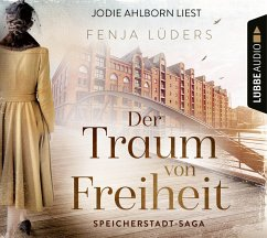 Der Traum von Freiheit / Speicherstadt-Saga Bd.3 (6 Audio-CDs) - Lüders, Fenja