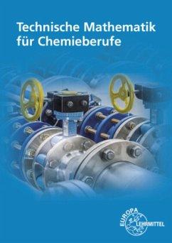 Technische Mathematik für Chemieberufe. Grundlagen - Althaus, Henrik; Brink, Klaus; Ignatowitz, Eckhard; Rapp, Holger