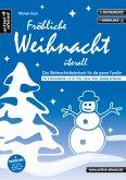 Fröhliche Weihnacht überall, für C-Instrumente, Gesang und Klavier