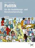 Lehr- und Arbeitsbuch mit eingetragenen Lösungen Politik für die Ausbildungs- und Berufsvorbereitung
