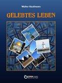 Gelebtes Leben (eBook, ePUB)