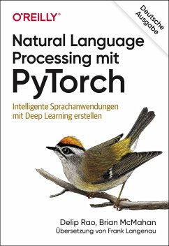 Natural Language Processing mit PyTorch - Rao, Delip; McMahan, Brian